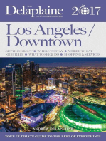Los Angeles / Downtown - The Delaplaine 2017 Long Weekend Guide: Long Weekend Guides