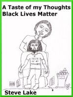 A Taste Of My Thoughts Black Lives Matter