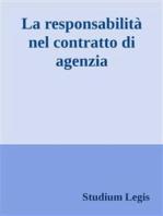 La responsabilità nel contratto di agenzia