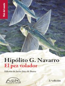 El pez volador: Antología de cuentos