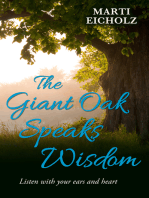 The Giant Oak Speaks Wisdom