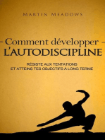 Comment développer l'autodiscipline