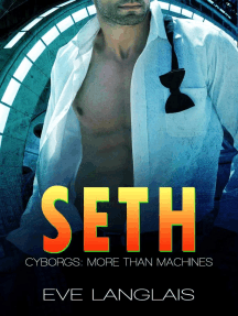Seth: Cyborgs: More Than Machines, #5