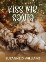 Kiss Me, Santa