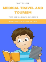 Notes On Medical Travel and Tourism
