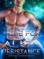 Alien Resistance