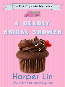 A Deadly Bridal Shower: A Pink Cupcake Mystery, #2