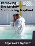 Removing The Mystery Surrounding Baptism!