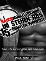 Bauchmuskeltraining im Stehen - Das 15-Minuten Workout