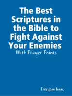 The Best Scriptures in the Bible to Fight Against Your Enemies With Prayer Points