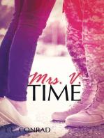 Mrs. V. Time