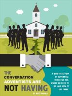 The Conversation Adventists Are Not Having