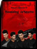 Revealing Ja'Spycho