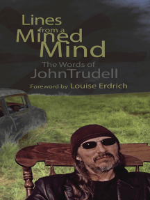 Lines from a Mined Mind: The Words of John Trudell