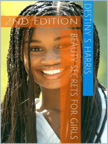 Beauty Secrets For Girls 2nd Edition