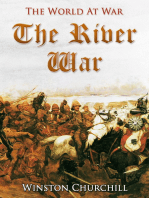 The River War / An Account of the Reconquest of the Sudan