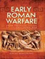 Early Roman Warfare