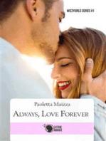 Always, love forever