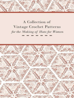 A Collection of Vintage Crochet Patterns for the Making of Hats for Women