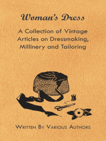 Woman's Dress - A Collection of Vintage Articles on Dressmaking, Millinery and Tailoring