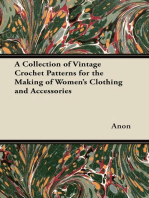 A Collection of Vintage Crochet Patterns for the Making of Women's Clothing and Accessories