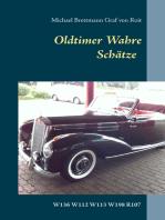 Oldtimer - Wahre Schätze