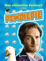 PewDiePie – Das ultimative Fanbuch: Humorvolles Geschenkbuch für Fans