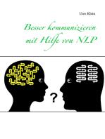 Besser kommunizieren mit Hilfe von NLP