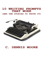 Ten Writing Prompts That Work (and the stories to prove it)