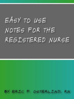 Easy Nursing Notes For The Registered Nurse.