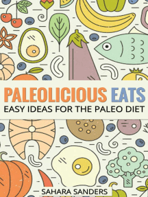 Paleolicious Eats: Easy Ideas for the Paleo Diet: Edible Excellence, #4