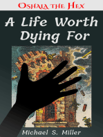 A Life Worth Dying For