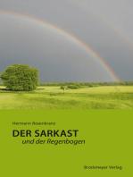Der Sarkast und der Regenbogen.