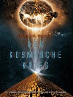 Der Kosmische Krieg