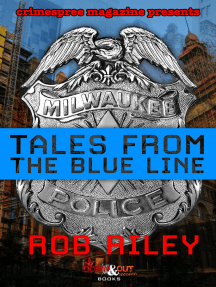 Tales from the Blue Line
