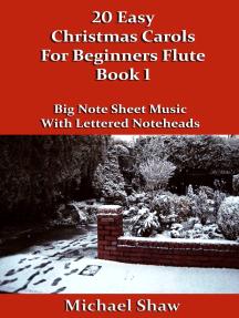 20 Easy Christmas Carols For Beginners Flute: Book 1