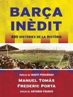 Barça inèdit: 800 històries de la Història