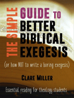 The Simple Guide to Better Biblical Exegesis