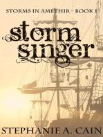 Stormsinger: Storms in Amethir, #1
