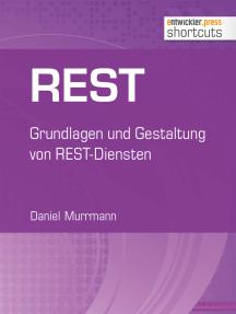 REST: Grundlagen und Gestaltung von REST-Diensten