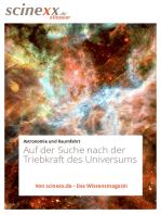 Dunkle Energie: Auf der Suche nach der geheimnisvollen Triebkraft des Universums