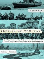 Threads of The War, Volume III: Threads of The War
