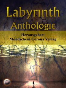 Labyrinth: Anthologie