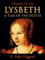 Lysbeth, a Tale of the Dutch