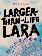 Larger-Than-Life Lara