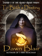 To Birth a Destiny