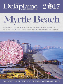 Myrtle Beach - The Delaplaine 2017 Long Weekend Guide: Long Weekend Guides