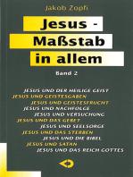 Jesus - Maßstab in allem