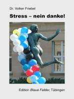Stress - nein danke!