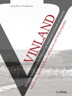 Vinland – Die Entdeckungsfahrten der Wikinger von Island nach Grönland und Amerika